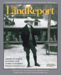 The Land Report Spring 2017 issue