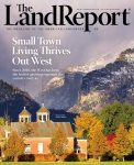 Land Report 2019 Rockies Issue